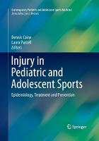 Injury in Pediatric and Adolescent Sports: Epidemiology, Treatment and Prevention - Contemporary Pediatric and Adolescent Sports Medicine (Paperback)