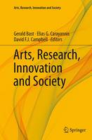 Arts, Research, Innovation and Society - Arts, Research, Innovation and Society (Paperback)