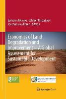 Economics of Land Degradation and Improvement - A Global Assessment for Sustainable Development (Paperback)