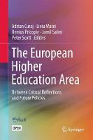 The European Higher Education Area: Between Critical Reflections and Future Policies (Paperback)