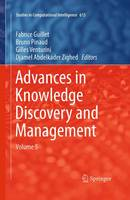 Advances in Knowledge Discovery and Management: Volume 5 - Studies in Computational Intelligence 615 (Paperback)