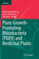 Plant-Growth-Promoting Rhizobacteria (PGPR) and Medicinal Plants - Soil Biology 42 (Paperback)