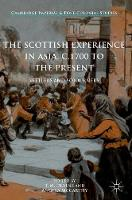 The Scottish Experience in Asia, c.1700 to the Present: Settlers and Sojourners - Cambridge Imperial and Post-Colonial Studies Series (Hardback)