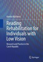 Reading Rehabilitation for Individuals with Low Vision