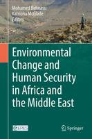 Environmental Change and Human Security in Africa and the Middle East (Hardback)