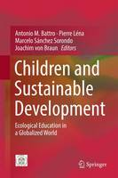Children and Sustainable Development: Ecological Education in a Globalized World (Hardback)