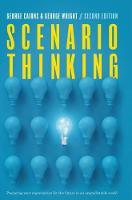 Scenario Thinking: Preparing Your Organization for the Future in an Unpredictable World (Hardback)