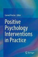 Positive Psychology Interventions in Practice (Hardback)