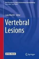 Vertebral Lesions - New Procedures in Spinal Interventional Neuroradiology (Paperback)