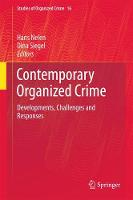 Contemporary Organized Crime: Developments, Challenges and Responses - Studies of Organized Crime 16 (Hardback)
