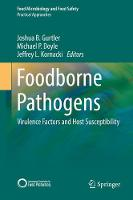 Foodborne Pathogens: Virulence Factors and Host Susceptibility - Food Microbiology and Food Safety (Hardback)