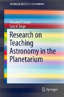 Research on Teaching Astronomy in the Planetarium - SpringerBriefs in Astronomy (Paperback)