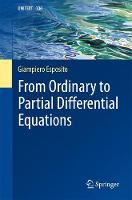 From Ordinary to Partial Differential Equations - UNITEXT 106 (Paperback)
