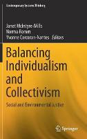 Balancing Individualism and Collectivism: Social and Environmental Justice - Contemporary Systems Thinking (Hardback)