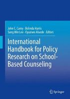 International Handbook for Policy Research on School-Based Counseling (Hardback)