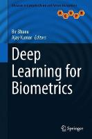 Deep Learning for Biometrics - Advances in Computer Vision and Pattern Recognition (Hardback)