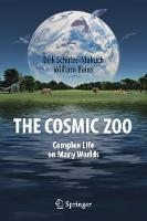 The Cosmic Zoo: Complex Life on Many Worlds (Paperback)