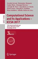 Computational Science and Its Applications - ICCSA 2017: 17th International Conference, Trieste, Italy, July 3-6, 2017, Proceedings, Part III - Lecture Notes in Computer Science 10406 (Paperback)