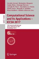 Computational Science and Its Applications - ICCSA 2017: 17th International Conference, Trieste, Italy, July 3-6, 2017, Proceedings, Part VI - Theoretical Computer Science and General Issues 10409 (Paperback)