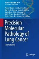 Precision Molecular Pathology of Lung Cancer - Molecular Pathology Library (Hardback)