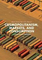 Cosmopolitanism, Markets, and Consumption: A Critical Global Perspective (Hardback)