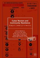 Cyber Racism and Community Resilience: Strategies for Combating Online Race Hate - Palgrave Hate Studies (Hardback)
