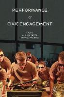 Performance and Civic Engagement (Hardback)
