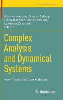 Complex Analysis and Dynamical Systems: New Trends and Open Problems - Trends in Mathematics (Hardback)