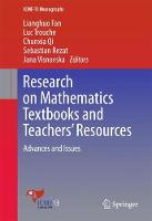 Research on Mathematics Textbooks and Teachers' Resources: Advances and Issues - ICME-13 Monographs (Hardback)