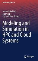 Modeling and Simulation in HPC and Cloud Systems - Studies in Big Data 36 (Hardback)
