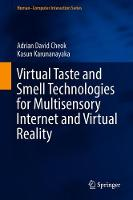 Virtual Taste and Smell Technologies for Multisensory Internet and Virtual Reality - Human-Computer Interaction Series (Hardback)