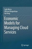Economic Models for Managing Cloud Services (Hardback)