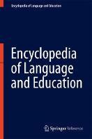 Encyclopedia of Language and Education (Hardback)