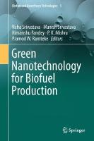 Green Nanotechnology for Biofuel Production - Biofuel and Biorefinery Technologies 5 (Hardback)