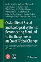 Coviability of Social and Ecological Systems: Reconnecting Mankind to the Biosphere in an Era of Global Change: Vol. 2: Coviability Questioned by a Diversity of Situations (Hardback)
