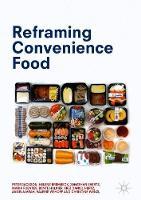 Reframing Convenience Food (Hardback)