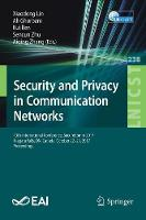 Security and Privacy in Communication Networks: 13th International Conference, SecureComm 2017, Niagara Falls, ON, Canada, October 22-25, 2017, Proceedings - Lecture Notes of the Institute for Computer Sciences, Social Informatics and Telecommunications Engineering 238 (Paperback)