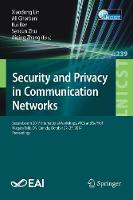 Security and Privacy in Communication Networks: SecureComm 2017 International Workshops, ATCS and SePrIoT, Niagara Falls, ON, Canada, October 22-25, 2017, Proceedings - Lecture Notes of the Institute for Computer Sciences, Social Informatics and Telecommunications Engineering 239 (Paperback)
