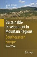 Sustainable Development in Mountain Regions: Southeastern Europe (Paperback)