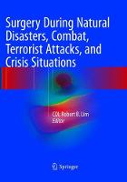 Surgery During Natural Disasters, Combat, Terrorist Attacks, and Crisis Situations (Paperback)