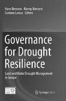 Governance for Drought Resilience: Land and Water Drought Management in Europe (Paperback)