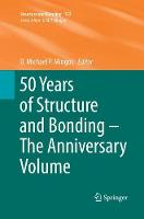 50 Years of Structure and Bonding - The Anniversary Volume - Structure and Bonding 172 (Paperback)