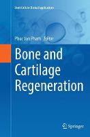 Bone and Cartilage Regeneration - Stem Cells in Clinical Applications (Paperback)
