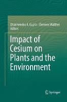 Impact of Cesium on Plants and the Environment (Paperback)