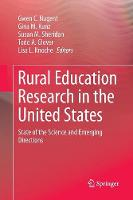 Rural Education Research in the United States: State of the Science and Emerging Directions (Paperback)