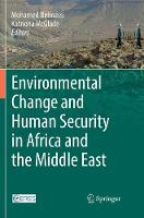 Environmental Change and Human Security in Africa and the Middle East (Paperback)