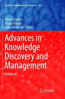 Advances in Knowledge Discovery and Management: Volume 6 - Studies in Computational Intelligence 665 (Paperback)