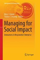 Managing for Social Impact: Innovations in Responsible Enterprise - Management for Professionals (Paperback)