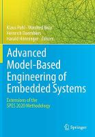 Advanced Model-Based Engineering of Embedded Systems: Extensions of the SPES 2020 Methodology (Paperback)