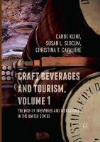 Craft Beverages and Tourism, Volume 1: The Rise of Breweries and Distilleries in the United States (Paperback)